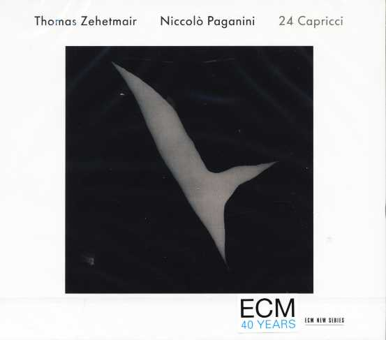 Niccolò Paganini / 24 Capricci / Thomas Zehetmair