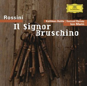 Gioacchino Rossini / Il Signor Bruschino / Samuel Ramey / Kathleen Battle / English Chamber Orchestra / Ion Marin