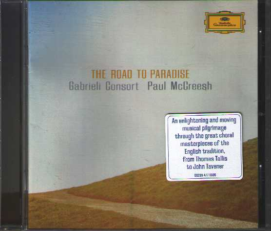 Gabrieli Consort / The Road to Paradise / Paul McCreesh