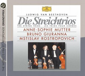 Ludwig van Beethoven / The String Trios // Anne-Sophie Mutter / Bruno Giuranna / Mstislav Rostropovich