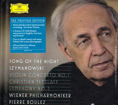 Karol Szymanowski / Song of the Night / Violin Concerto no. 1 / Symphony no. 3 / Christian Tetzlaff / Steve Davislim / Wiener Philharmoniker / Pierre Boulez 2CD