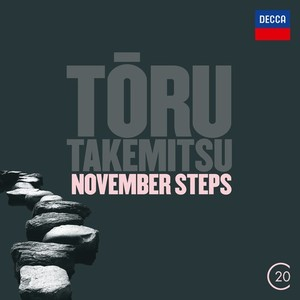 Toru Takemitsu / November Steps