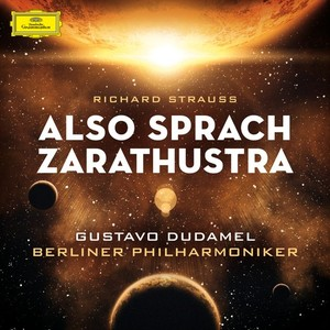 Richard Strauss / Also sprach Zarathustra / Don Juan / Till Eulenspiegel // Berliner Philharmoniker / Gustavo Dudamel