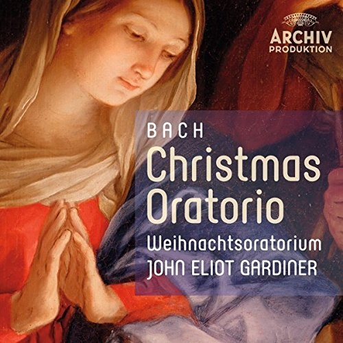 J.S. Bach / Christmas Oratorio (Weihnachtsoratorium) // Anthony Rolfe Johnson / Nancy Argenta / Anne Sofie von Otter / Monteverdi Choir / English Baroque Soloists / John Eliot Gardiner