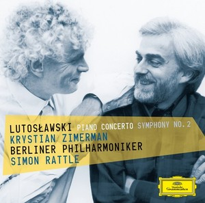 Witold Lutoslawski / Piano Concerto / Symphony no. 2 // Krystian Zimerman / Berliner Philharmoniker / Simon Rattle