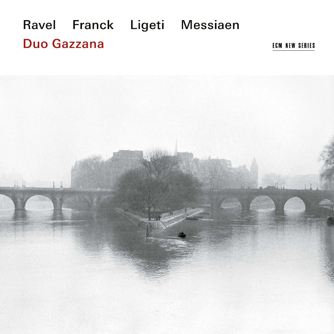 Duo Gazzana / Works for Violin and Piano / Maurice Ravel / César Franck / György Ligeti / Olivier Messiaen