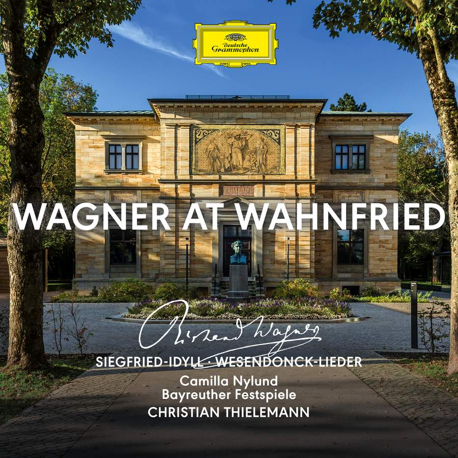 Richard Wagner / Wagner at Wahnfried // Camilla Nylund / Bayreuth Festival Orchestra / Christian Thielemann