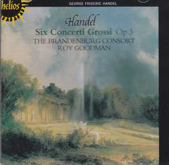 Georg Friedrich Händel / Six Concerti Grosso / The Branderburg Concort / Roy Goodman