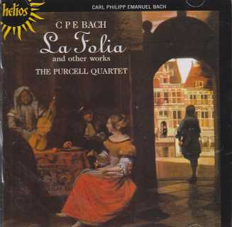 C.P.E. Bach / La Folia and other works / The Purcell Quartet
