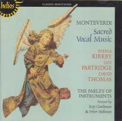 Claudio Monteverdi / Sacred Vocal Music / Emma Kirkby / Ian Partridge / David Thomas / The Parley of Instruments