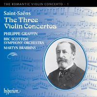 Camille Saint-Saëns / Violin Concertos 1-3 / Philippe Graffin / BBC Scottish SO / Martyn Brabbins