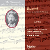 Ferruccio Busoni / Piano Concerto in C major Op 39 / Marc-André Hamelin / CBSO / Mark Elder