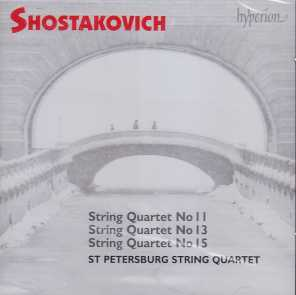 Dmitri Shostakovich / String Quartets 11, 13, 15 / St. Petersburg String Quartet