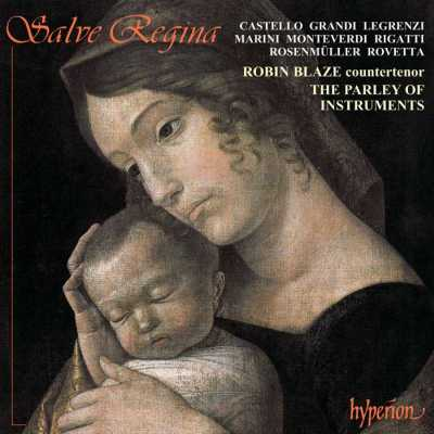 Salve Regina / Sacred Music by Claudio Monteverdi and his Venetian Followers / Robin Blaze / The Parley of Instruments / Peter Holman