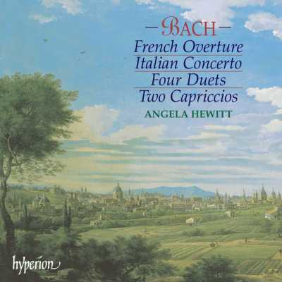 J.S. Bach / Italian Concerto / French Overture / Capriccios / Angela Hewitt
