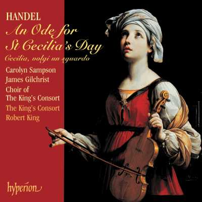 Georg Friedrich Händel / An Ode for St Cecilia's Day / Sampson / Gilchrist / The King's Consort / Robert King / SACD