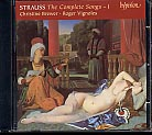 Richard Strauss / The Complete Songs, vol. 1 / Christine Brewer / Roger Vignoles