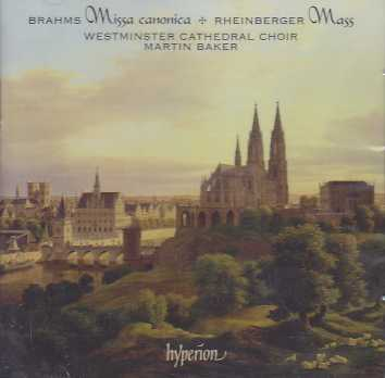 Johannes Brahms / Missa canonica / Joseph Rheinberger / Mass / The Choir of Westminster Cathedral