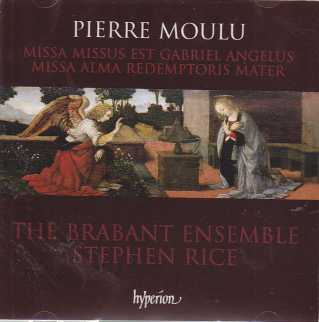 Pierre Moulu / The Brabant Ensemble / Stephen Rice