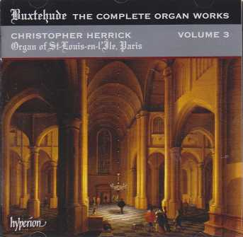 Dieterich Buxtehude / The Complete Organ Works Vol. 3 / Christopher Herrick