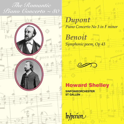Auguste Dupont / Piano Concerto No. 3 / Peter Benoit / Symphonic Poem // Howard Shelley / Sinfonieorchester St. Gallen