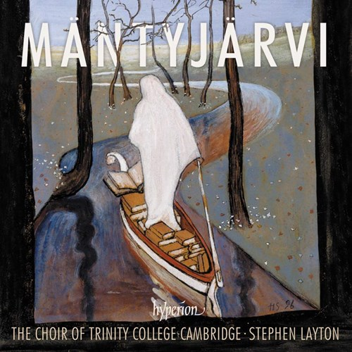 Jaakko Mäntyjärvi / Choral Music // Choir of Trinity College, Cambridge / Stephen Layton