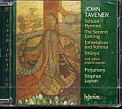 John Tavener / Schuon Hymnen / The Second Coming and other choral works / Polyphony / Stephen Layton SACD