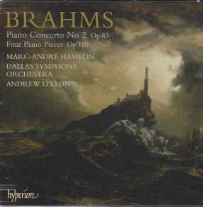 Johannes Brahms / Piano Concerto No. 2 / Four Piano Pieces / Marc-André Hamelin / Dallas Symphony Orchestra / Andrew Litton SACD