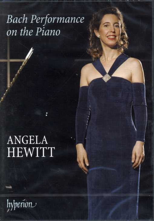 Angela Hewitt / Bach Performance on the Piano DVD