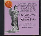 The Glory (????) of the Human Voice / Florence Foster Jenkins
