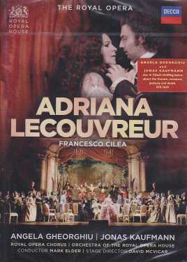 Francesco Cilea / Adriana Lecouvreur / Angela Gheorghiu / Jonas Kaufmann / Orchestra of the Royal Opera House / Mark Elder 2DVD