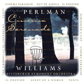 Itzhak Perlman / Cinema Serenade / Pittsburgh Symphony Orchestra / John Williams