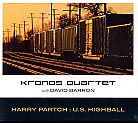 Harry Partch / U.S. Highball / Kronos Quartet
