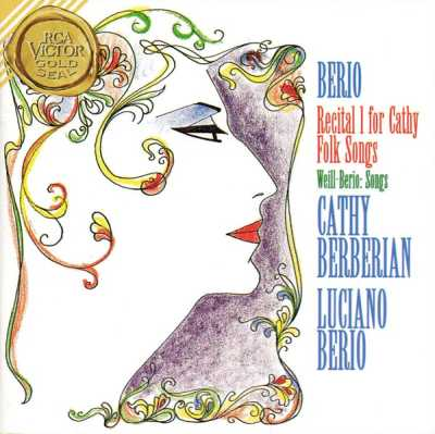 Luciano Berio / Recital I for Cathy / Folk Songs / Weill Songs / Cathy Berberian