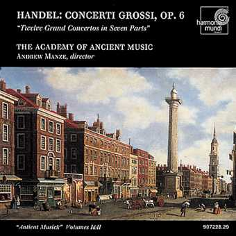 Georg Friedrich Händel / Concerti Grossi op. 6 / Academy of Ancient Music / Andrew Manze 2CD