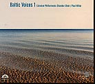 Baltic Voices I / Estonian Philharmonic Chamber Choir / Paul Hillier