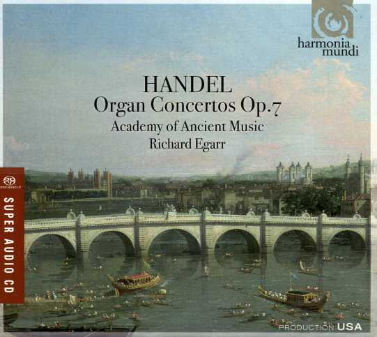 Georg Friedrich Händel / Organ Concertos Op. 7 / Academy of Ancient Music / Richard Egarr
