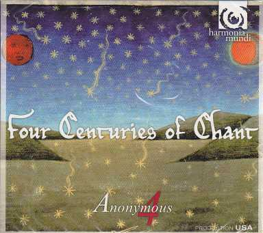 Four Centuries Chant / Anonymous 4