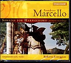 Benedetto Marcello / Sonatas for Harpsichord / Loreggian