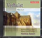 Verhulst: Mass, Op. 20 / Soloists / Choir / Residentie Orch. / Bamert