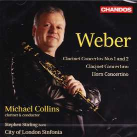 Carl Maria von Weber / Clarinet Concertos (Complete) / City of London Sinfonia / Michael Collins
