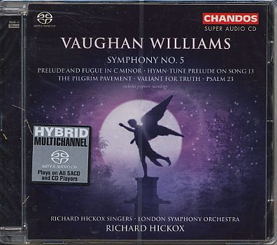 Ralph Vaughan Williams / Symphony No. 5, etc. / London Symphony Orchestra / Richard Hickox SACD