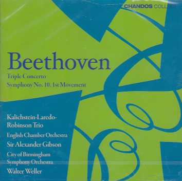 Ludwig van Beethoven / Triple Concerto / Symphony No. 10 / City of Birmingham Symphony Orchestra / Sir Alexander Gibson