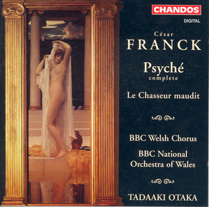 César Franck: Le Chasseur Maudit, Psyché / BBC National Orchestra of Wales / Tadaako Otaka