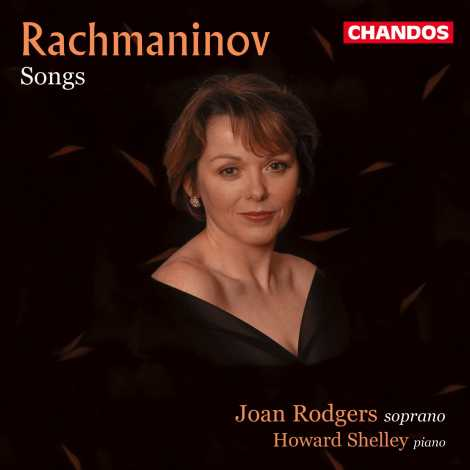 Sergei Rachmaninov / Songs / Joan Rodgers / Howard Shelley