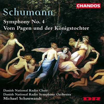 Robert Schumann / Symphony No. 4 etc. / Danish National Radio SO / Michael Schønwandt