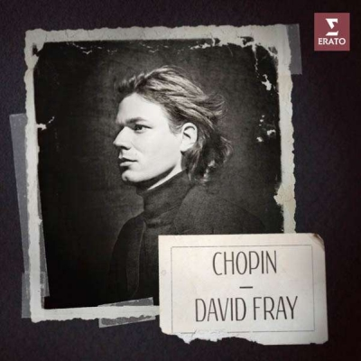 Frédéric Chopin / Piano Works // David Fray