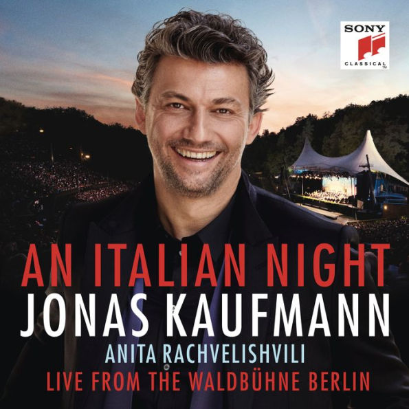 Jonas Kaufmann / An Italian Night