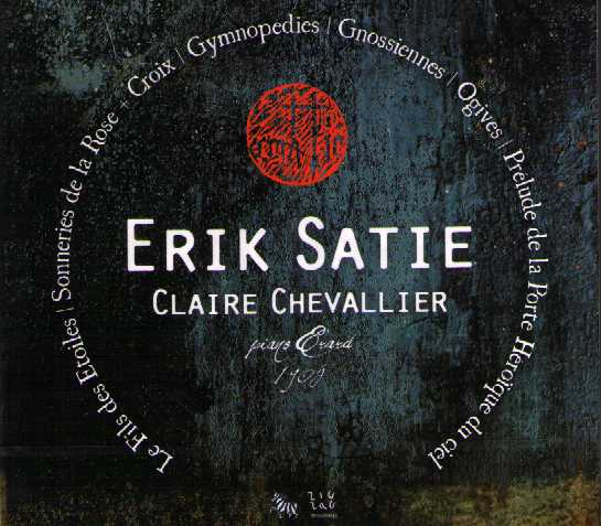 Erik Satie / Piano Music / Claire Chevallier