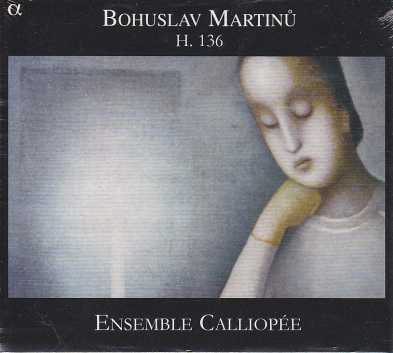 Bohuslav Martinu / String Trio H136, etc. / Ensemble Calliopée
